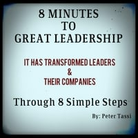 Peter Tassi | 8 Minutes to Great Leadership