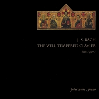 Peter Weiss | J. S. Bach / The Well Tempered Clavier Book 1 Part 1