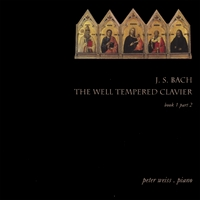 Peter Weiss | J. S. Bach / The Well Tempered Clavier Book 1 Part 2