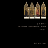 Peter Weiss | J. S. Bach / The Well Tempered Clavier Book 2 Part 2