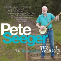 Pete Seeger | Pete Remembers Woody