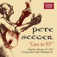 A previously unreleased, full length 2-CD concert set of quintessential Seeger – topical, traditional, whimsical, wise and joyous