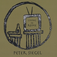 Peter Siegel | Living in Rome