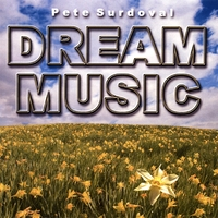 Pete Surdoval | Dream Music
