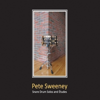 Pete Sweeney | Snare Drum Solos and Etudes