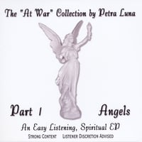 "Petra Luna | The ""At War"" Collection, Part 1, Angels - EP"