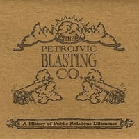 Petrojvic Blasting Company | A History of Public Relations Dilemmae