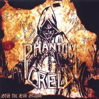 Phantom Crew | Still the Evil Stands