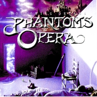 Phantom's Opera | Following Dreams