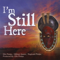 Ellis Phelps & William Swann | I'm Still Here