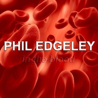Phil Edgeley | In the Blood