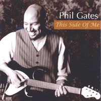 Phil Gates | This Side Of Me