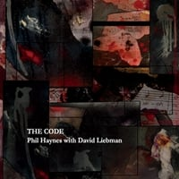Phil Haynes | The Code (feat. David Liebman)