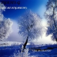 Lyrics-G | Like in Heaven
