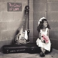 Phil Keaggy | The Cover of Love