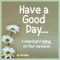 Phil Klein | Have A Good Day