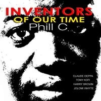Phill C | Inventors of Our Time