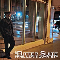 Phil Lewis Quartet | The Bitter Suite