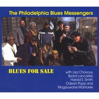 The Philadelphia Blues Messengers | BLUES FOR SALE with Lisa Chavous, Byard Lancaster, Harold E. Smith, Odean Pope, and Mogauwane Mahloele