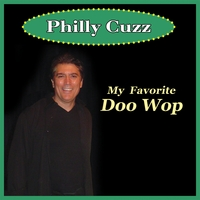 Philly Cuzz | My Favorite Doo Wop