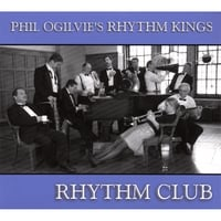 Phil Ogilvie's Rhythm Kings | Rhythm Club