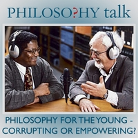 Philosophy Talk | 233: Philosophy for the Young (Corrupting or Empowering?)