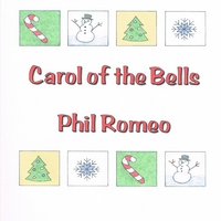 Phil Romeo | Carol of the Bells