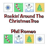 Phil Romeo | Rockin' Around the Christmas Tree