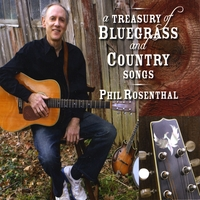 Phil Rosenthal | A Treasury of Bluegrass and Country Songs