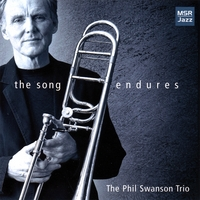 Phil Swanson Trio | The Song Endures