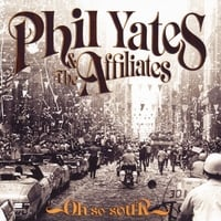 Phil Yates & the Affiliates | Oh so Sour