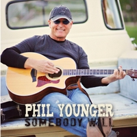 Phil Younger | Somebody Will
