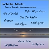 Pachelbel | Pachelbel Meets: Canon in D Mixed With Contemporary Tunes