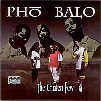 Pho Balo | The Chosen Few