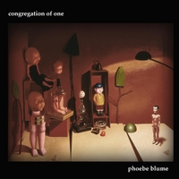 Phoebe Blume | Congregation of One