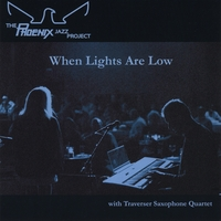 The Phoenix Jazz Project | When Lights Are Low