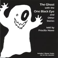 Priscilla Howe | The Ghost With The One Black Eye