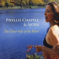 Phyllis Chapell & SIORA | The Other Side of the River