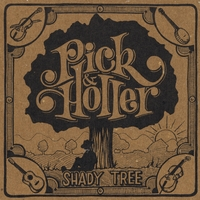 Pick & Holler | Shady Tree