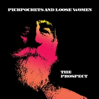 Pickpockets and Loose Women | The Prospect