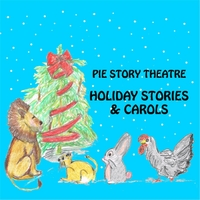 Pie Story Theatre | Holiday Stories and Carols