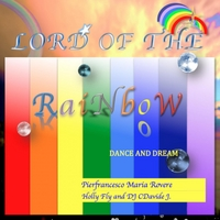 Pierfrancesco Maria Rovere | Lord of the Rainbow