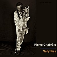 Pierre Chabrèle | Salty Kiss