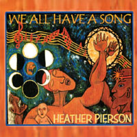 Heather Pierson | We All Have A Song