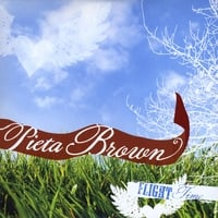 Pieta Brown | Flight Time