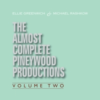 Various Artists | Ellie Greenwich & Michael Rashkow : The Almost Complete Pineywood Productions, Vol. 2