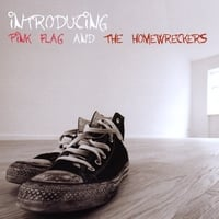 Pink Flag and The Homewreckers | Introducing Pink Flag and the Homewreckers