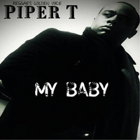 Piper T | My Baby