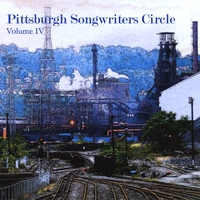 Pittsburgh Songwriters Circle | VARIOUS ARTISTS: Pittsburgh Songwriters Circle Vol. 4 (2008)