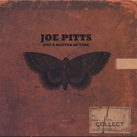 Joe Pitts | Just A Matter Of Time